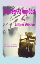 A Career at Any Cost by Lilian White